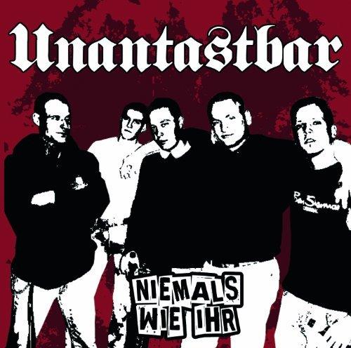 Niemals Wie Ihrre-Release by Unantastbar