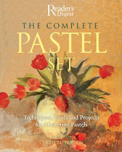 The Complete Pastel Set: Techniques, Tools and Projects for Mastering Pastels [With 12 Soft Pastels/ A Blending Tool and 5 Pastel Pencils/ 1 Lead Penc by Curtis Tappenden (2007-11-29) -