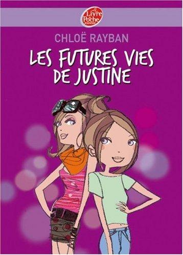 Justine 1/Les Futures Vies De Justine