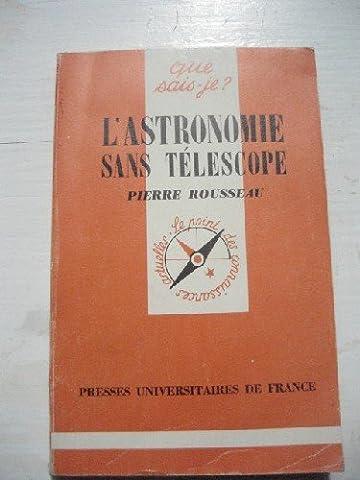 L'Astronomie sans Télescope.