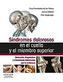 Síndromes dolorosos en el cuello y el miembro superior: Detección, diagnóstico y tratamiento informados por la evidencia
