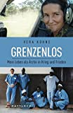 Image de Grenzenlos: Mein Leben als Ärztin in Krieg und Frieden