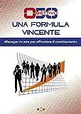 Scarica Libro Obiettivo 50 Una formula vincente Manager in rete per affrontare il cambiamento (PDF,EPUB,MOBI) Online Italiano Gratis