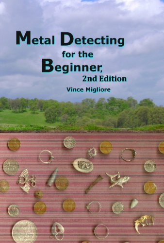 Metal Detecting for the Beginner, 2nd Edition (English Edition)