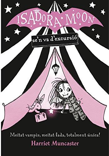 La Isadora Moon se'n va d'excursió (La Isadora Moon) (Catalan Edition) por Harriet Muncaster