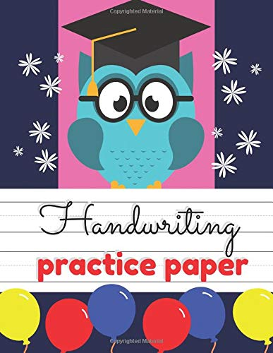 Handwriting Practice Paper: Writing ABC and Numbers for Kids Students, The Primary Composition Drawing Journal with Paper Blank Dashed Midline Sheets, (Kindergarten, Preschool, Pre K, K-1, K-2, K-3)