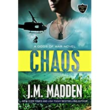 Chaos: The Dogs of War, a Lost and Found Series Spinoff (English Edition)