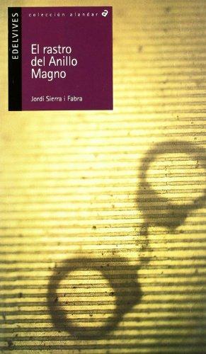El rastro del anillo magno/ Tracks of the Magnum Ring par SIERRA I  FABRA