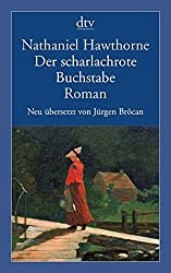 Der scharlachrote Buchstabe: Roman (dtv Klassik)