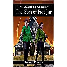 The Guns of Fort Jiar (The Women's Regiment Book 3)