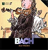 Jean-Sébastien Bach [document multisupport] | Du Bouchet, Paule (1951-....). Auteur