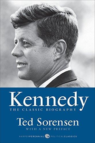 Kennedy: The Classic Biography (Harper Perennial Political Classics) por Ted Sorensen