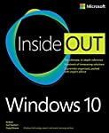 Conquer Windows 10--from the inside out! Dive into Windows 10--and really put your Windows expertise to work. Focusing on the most powerful and innovative features of Windows 10, this supremely organized reference packs hundreds of timesaving solutio...