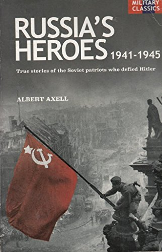Russia's Heroes 1941-1945 (NOT for TRADE)