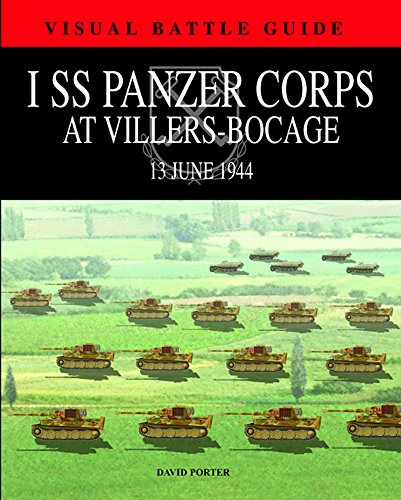 I SS Panzer Corps at Villers-Bocage: 13 July 1944