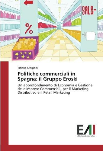 politiche-commerciali-in-spagna-il-gruppo-eroski-un-approfondimento-di-economia-e-gestione-delle-imp