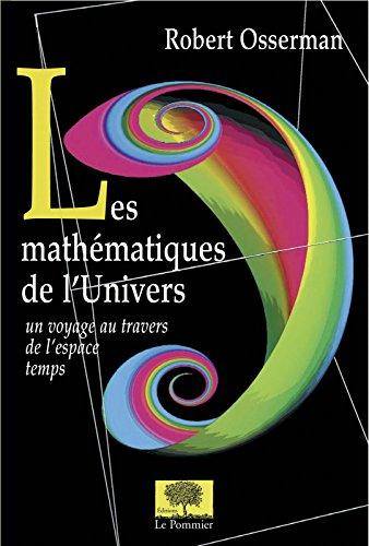 Les Mathématiques de l'Univers PDF