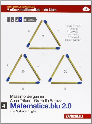 Matematica.blu 2.0. Per le Scuole superiori. Con e-book. Con espansione online: 4
