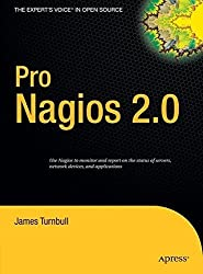 Pro Nagios 2.0 (Expert's Voice in Open Source) by James Turnbull (2007-02-26)
