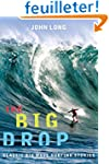 The Big Drop: Classic Big Wave Surfin...