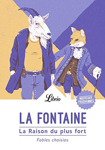 La Raison du plus fort (Librio t. 1219) par Jean de La Fontaine