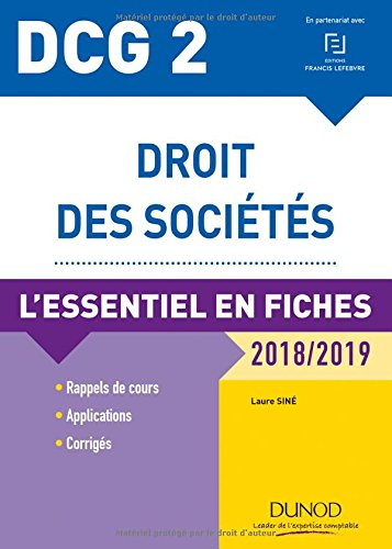 DCG 2 - Droit des sociétés - 2018/2019 - L'essentiel en fiches par Laure Siné