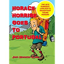 Horace Horrise Goes to Portugal