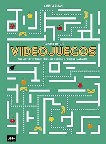 Historia de los videojuegos (Look) por Yann Lebihan