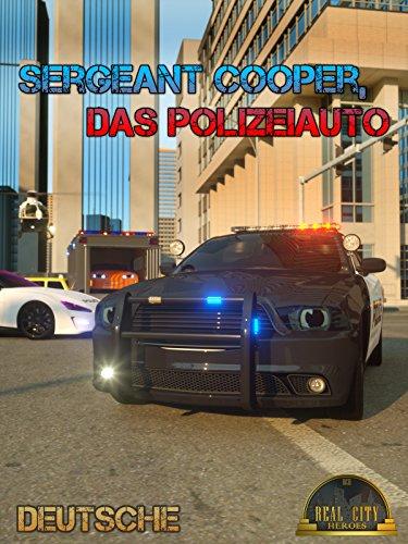 sergeant-cooper-das-polizeiauto-echte-stadthelden-real-city-heroes-rch-videos-fur-kinder