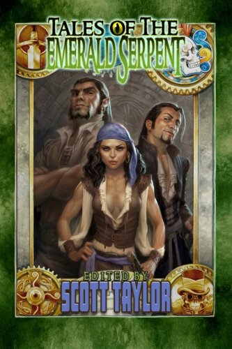 Tales of the Emerald Serpent: Ghosts of Taux: Volume 1