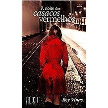 A noite dos casacos vermelhos (Portuguese Edition)