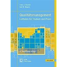 Qualitätsmanagement: Leitfaden für Studium und Praxis