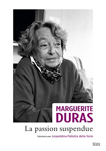 La Passion Suspendue Entretiens Avec Leopoldina Pallotta Della Torre [Pdf/ePub] eBook