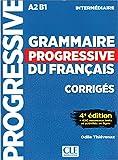 Grammaire progressive du français - Niveau intermédiaire - Corrigés - 4ème dition