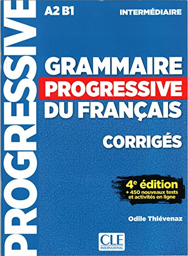 Grammaire Progressive Du Français. Niveau Intermédiaire. Corrigés - 4ª Édition por Thiévenaz Odile