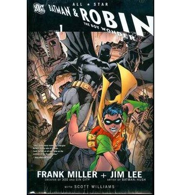 [All Star Batman and Robin the Boy Wonder: Vol 01] (By: Jim Lee) [published: July, 2008]