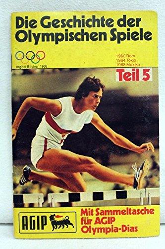 die-geschichte-der-olympischen-spiele-teil-5