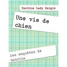 Une vie de chien: Les enquêtes de Sabrina
