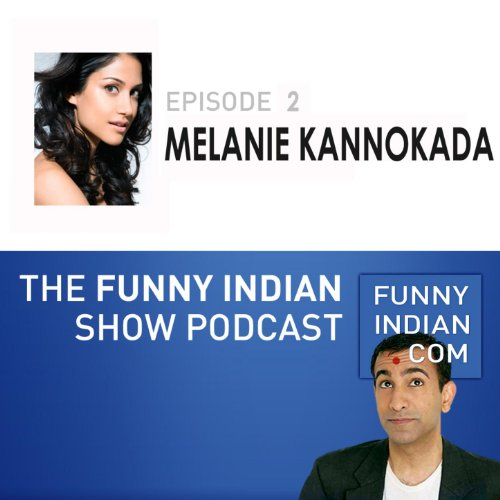 The Funny Indian Show Podcast Episode 2