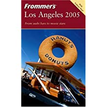 Frommer's 2005 Los Angeles