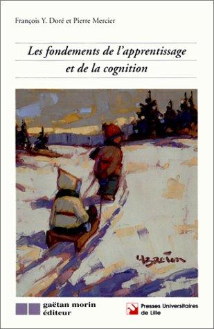 Les fondements de l'apprentissage et de la cognition