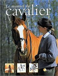 Le manuel du cavalier