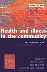 Health and Illness in the Community: An Oxford Core Text (Oxford Core Texts)