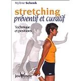Stretching préventif et curatif