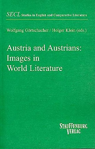 Austria and Austrians: Images in World Literature (Studies in English and Comparative Literature)