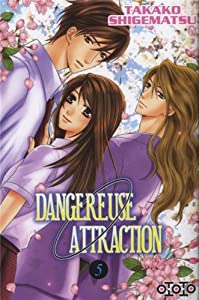 Dangereuse Attraction Edition simple Tome 5