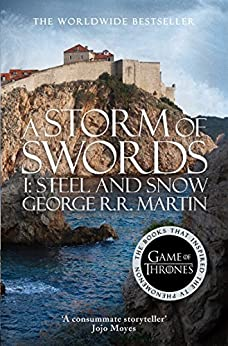 A Storm of Swords: Part 1 Steel and Snow (A Song of Ice and Fire, Book 3) par [Martin, George R. R.]