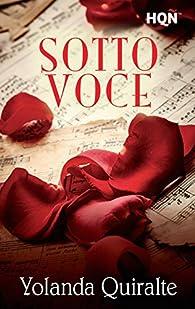 Sotto Voce par Yolanda Quiralte