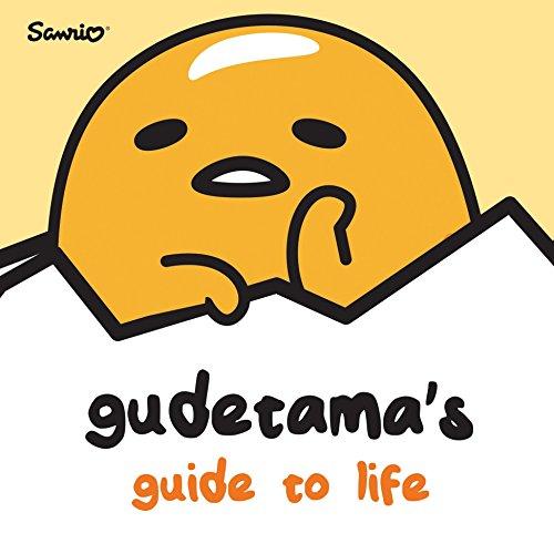 Gudetama's Guide to Life por Brian Elling