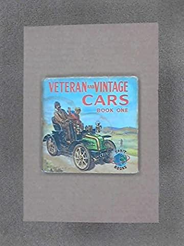 Veteran and Vintage Cars book 1